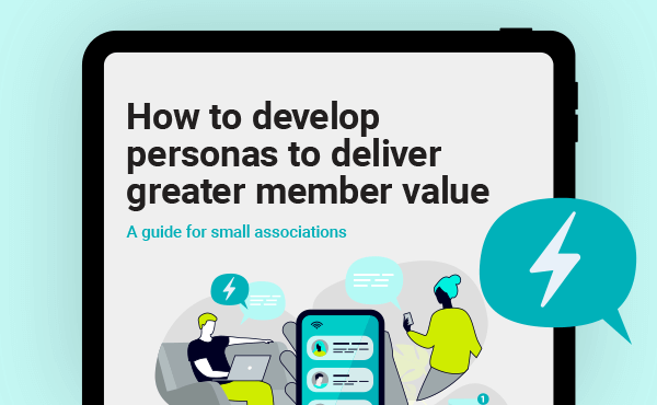 How to develop personas to deliver greater member value